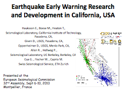 Earthquake Early Warning Research and Development in Califo