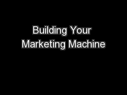 Building Your Marketing Machine