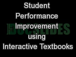 Student Performance Improvement using Interactive Textbooks