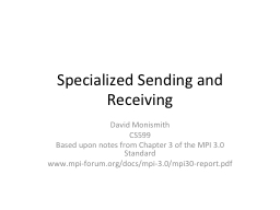 Specialized Sending and Receiving