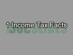 1 Income Tax Facts PowerPoint PPT Presentation