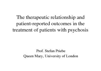 The therapeutic relationship and patient-reported outcomes in the trea