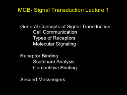 MCB- Signal Transduction Lecture 1 PowerPoint PPT Presentation