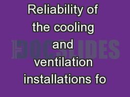 Reliability of the cooling and ventilation installations fo