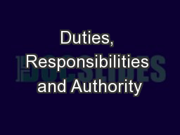 Duties, Responsibilities and Authority PowerPoint PPT Presentation