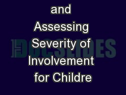 Measuring and Assessing Severity of Involvement for Childre
