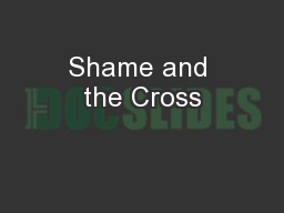 Shame and the Cross