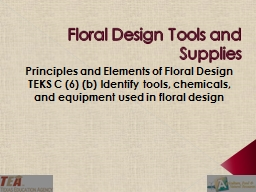 Floral Design Tools and Supplies