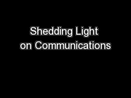 Shedding Light on Communications