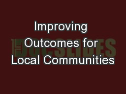 Improving Outcomes for Local Communities