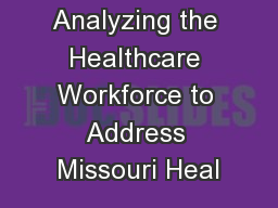 Analyzing the Healthcare Workforce to Address Missouri Heal