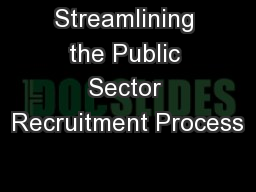 Streamlining the Public Sector Recruitment Process