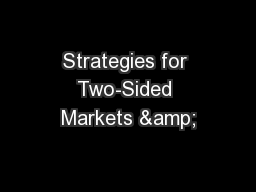 Strategies for Two-Sided Markets &