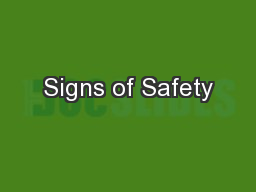 Signs of Safety PowerPoint Presentation, PPT - DocSlides