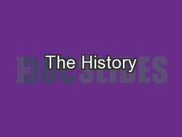 The History PowerPoint PPT Presentation