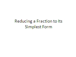 Reducing a Fraction to Its Simplest Form