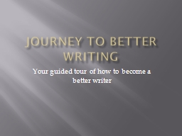 Journey to Better Writing