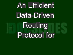 An Efficient Data-Driven Routing Protocol for