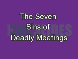 The Seven Sins of Deadly Meetings