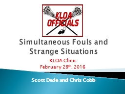 Simultaneous Fouls and Strange Situations