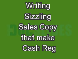 The Art Of Writing Sizzling Sales Copy that make Cash Reg
