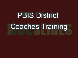 PBIS District Coaches Training