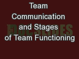Team Communication and Stages of Team Functioning