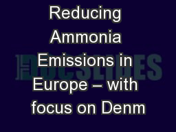 Reducing Ammonia Emissions in Europe – with focus on Denm