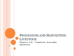 Processing and Harvesting Livestock