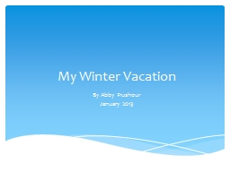 My Winter Vacation PowerPoint PPT Presentation