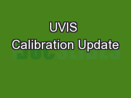 UVIS Calibration Update