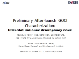 Preliminary After-launch GOCI Characterization: