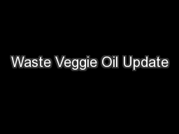 Waste Veggie Oil Update