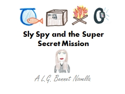 Sly Spy and the Super Secret Mission