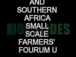 EASTERN AND SOUTHERN AFRICA SMALL SCALE FARMERS' FOURUM U