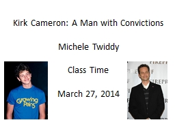 Kirk Cameron: A Man with Convictions