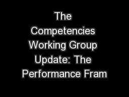 The Competencies Working Group Update: The Performance Fram