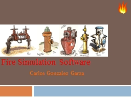 Fire Simulation Software PowerPoint PPT Presentation