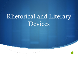 Rhetorical and Literary Devices
