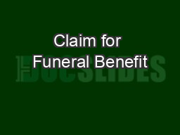 Claim for Funeral Benefit