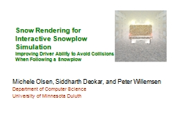 Snow Rendering for Interactive Snowplow Simulation
