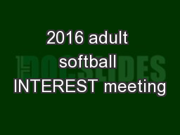 2016 adult softball INTEREST meeting