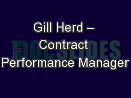 Gill Herd – Contract Performance Manager PowerPoint PPT Presentation
