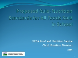 Proposed Rule: Nutrition Standards for All Foods Sold in Sc