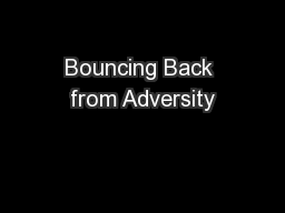 Bouncing Back from Adversity