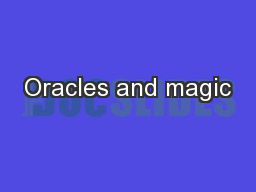 Oracles and magic