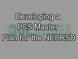 Developing a PCS Master Plan for the NEORSD
