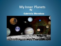 My Inner Planets