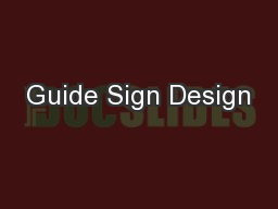 Guide Sign Design