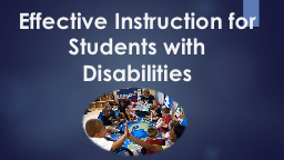 Effective Instruction for Students with Disabilities PowerPoint PPT Presentation